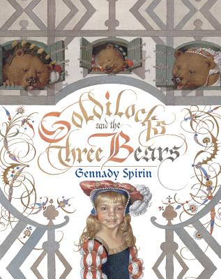 Goldilocks and the Three Bears By Spirin, Gennadii
