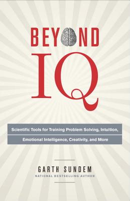 Beyond IQ By Sundem, Garth