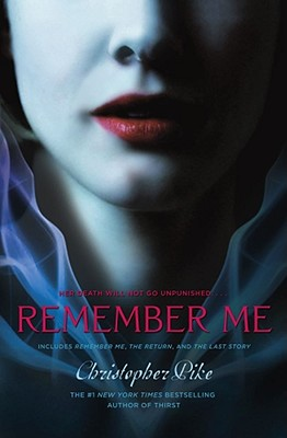 Remember Me By Pike, Christopher